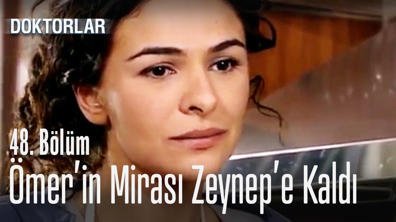 Ömer'in mirası Zeynep'e kaldı - Doktorlar 48. Bölüm