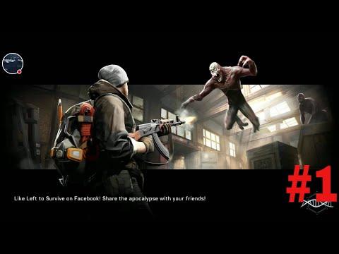 Left to survive walkthrough #1 zombie game gameplay