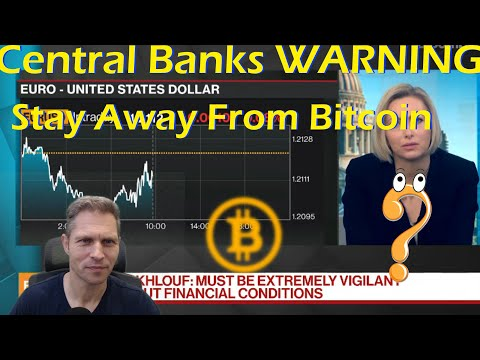 Central Banks Warning - Bitcoin Holders Will Lose All Their Money?