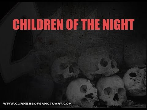 "Corners of Sanctuary ""Children of the Night"" Official Video"