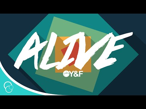 Hillsong Young & Free - Alive (Lyric Video)