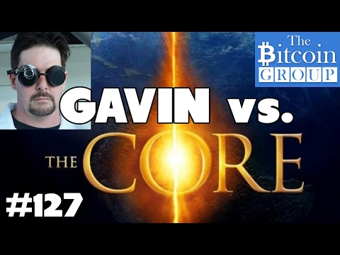 The Bitcoin Group #127 - Gavin vs. The Core, No Privacy, Bitcoin $2000, Litecoin Seg Wit