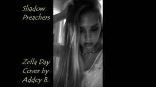 Shadow Preachers - Zella Day (Cover by Addison Jane)