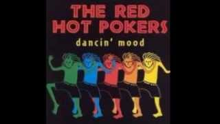 Red Hot Pokers  - She Ain