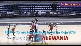 U18M - FRANCIA vs ALEMANIA.- Torneo Internacional Junior La Rioja 2019 (BasketCantera.TV)