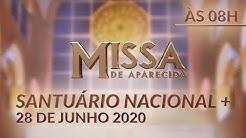 Missa de Aparecida - 08h 28/06/2020