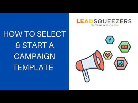 Lead Squeezers CRM - How to select and start a campaign template.