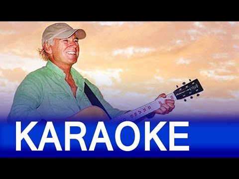 Jimmy Buffet – Margaritaville Lyrics Instrumental Karaoke