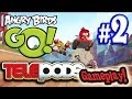 Let's play ANGRY BIRDS GO! Part 2 - TELEPOD ACTION!