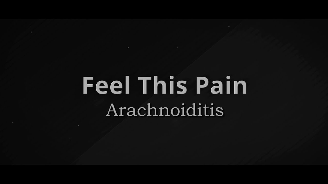 Feel This Pain: S3E5 Arachnoiditis