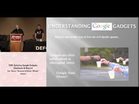 DEF CON 16 - Tom Stracener & Robert Hansen: Xploiting Google Gadgets: Gmalware And Beyond