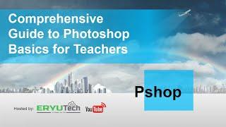 Photoshop Basics for Teachers  Part 1