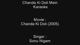 Chanda Ki Doli Mein - Karaoke - Sonu Nigam - Chanda Ki Doli (2005)