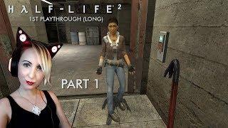 Half-Life 2 [Part 1] 1st playthrough