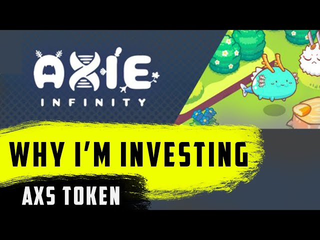 Axie Infinity (AXS) - 💰 Road to $100 💰 : My Investment Thesis