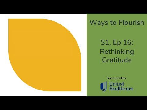 S1, Ep 16 - Rethinking Gratitude