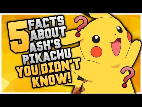 5 Facts About Ash's Pikachu YOU DIDN'T KNOW!