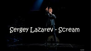 Sergey Lazarev - Scream (Lyrics) [Eurovision 2019]