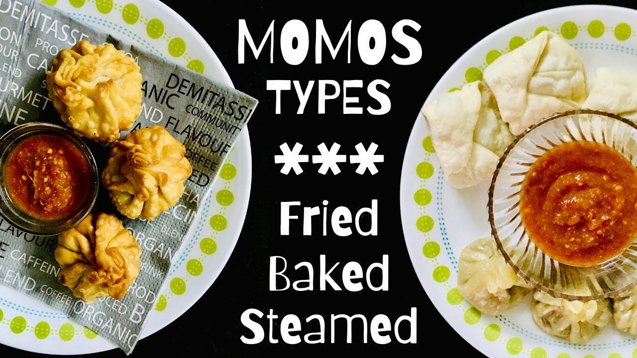 3 types of Momos: Baked, Steamed, Fried 😋 तीन तरह के लाजवाब मोमोज़   Learn to make Momos Chutney!