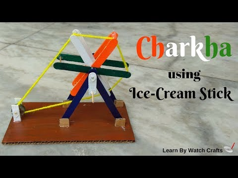 Make Charkha using Ice-cream stick at Home (DIY) | Learn By