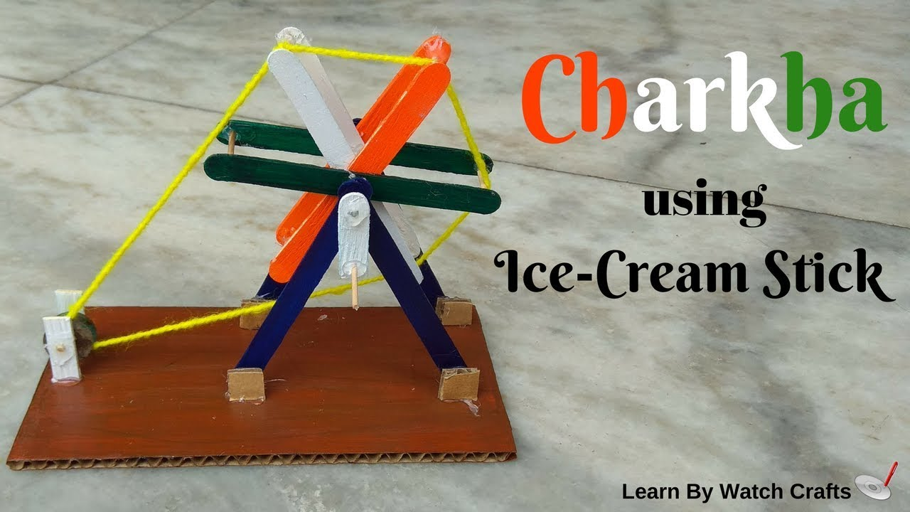 Make Charkha using Ice-cream stick at Home (DIY) | Learn By Watch Crafts
