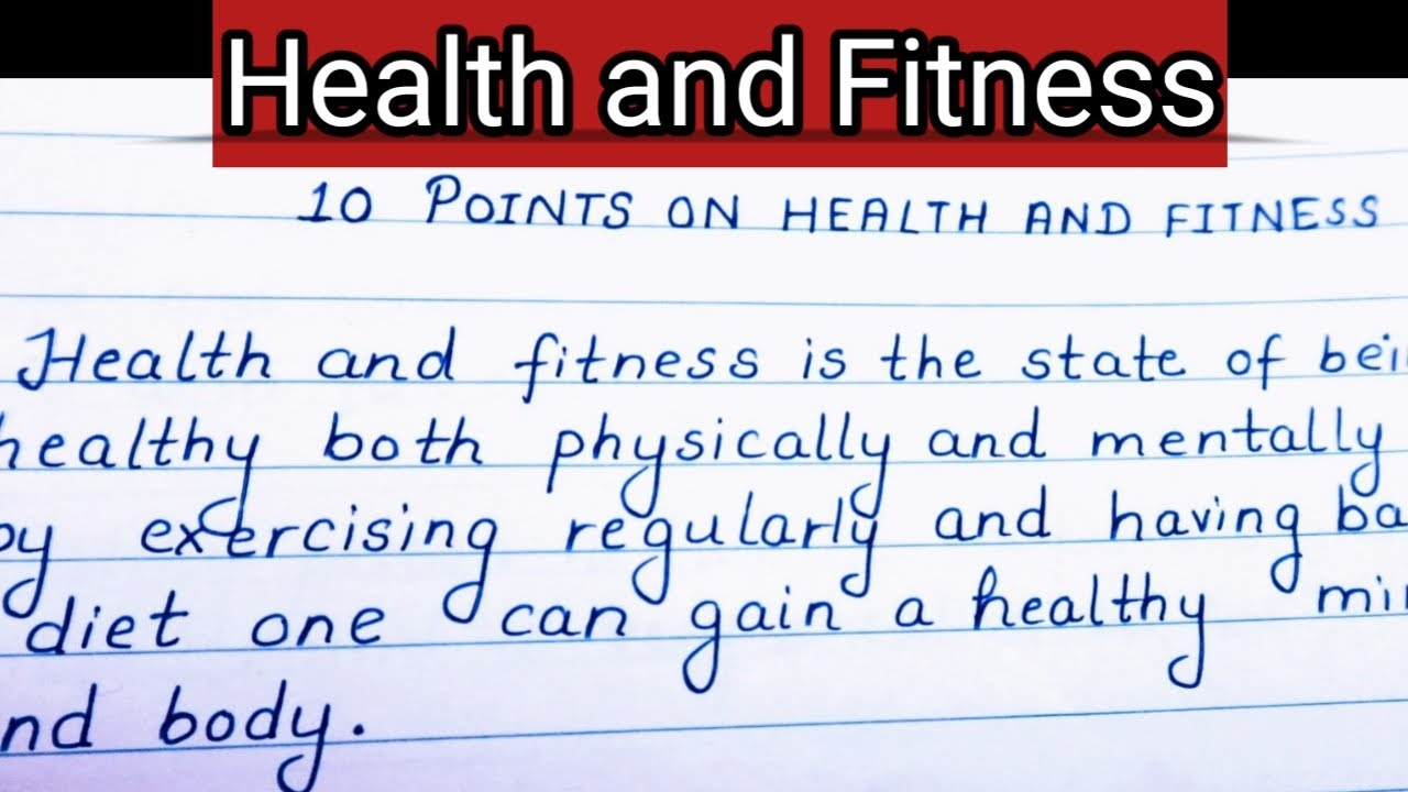 10 lines on Health and Fitness | Short Essay on Health and Fitness | Beautiful Handwriting
