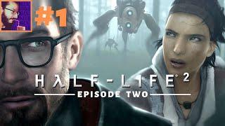 HALF-LIFE 2 - EPISODE TWO #1 - On se balade dans les tunnels