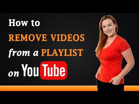 How to Remove Videos from a Playlist on YouTube
