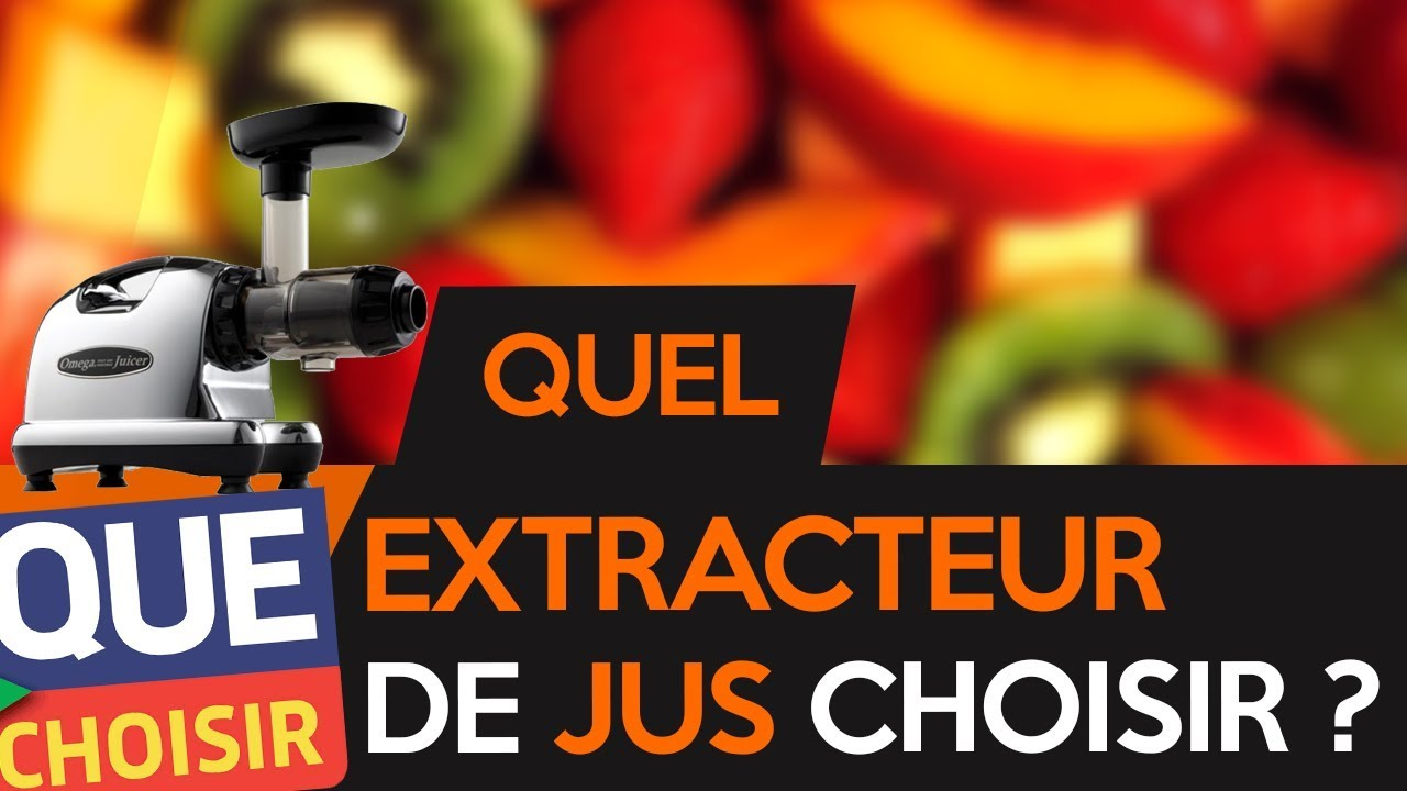 quel extracteur de jus choisir audio comparatif youtube. Black Bedroom Furniture Sets. Home Design Ideas