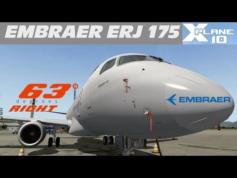 X-Plane 10  Embraer E-175  Appetizer  - 63 Degrees Right