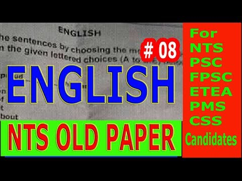 NTS OLD PAPER. English Part. Select the  most appropriate option. # 08