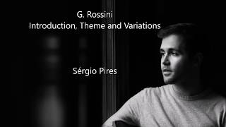 Sérgio Pires - G. Rossini - Introduction, Theme and Variations - Live Recording