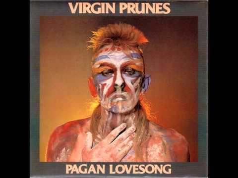 Virgin Prunes - Pagan Lovesong (Tormentallama)