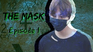 [FF Video]BTS Taehyung Imagine ×The Mask× - Episode 1