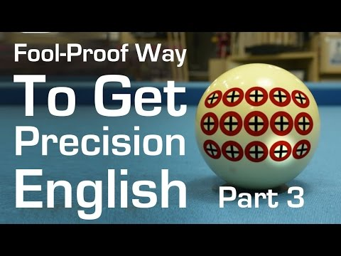 A Fool-Proof Way to Get Precision English in Billiards and Pool - Part 3 - Bottom English