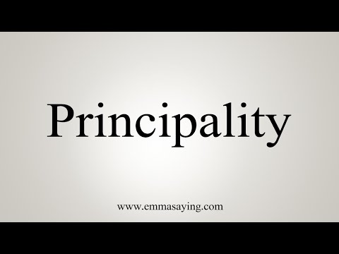 How To Say Principality