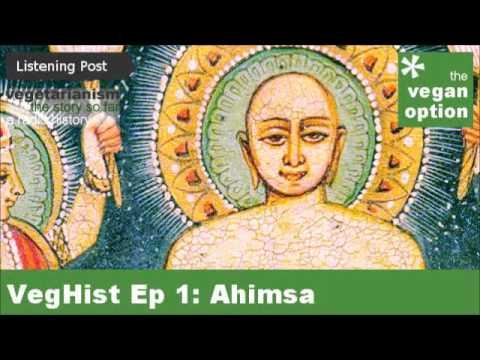 VegHist Ep 1: Ahimsa