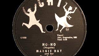 Margie Day -  Ho Ho