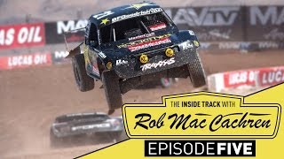 The Inside Track w/ Rob MacCachren | Episode 5 | Pro 2...