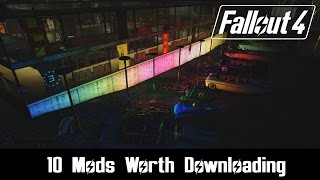 Fallout 4 Mods: 10 Mods Worth Downloading