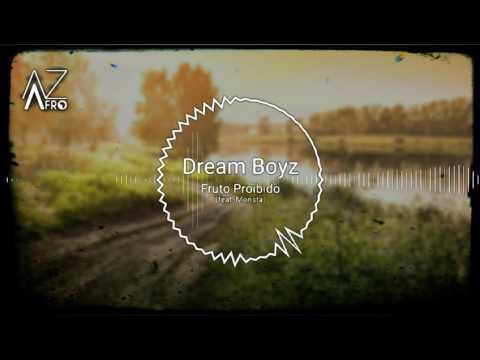 Dream Boyz - Fruto Proibido (feat. Monsta) [R&B] 2017