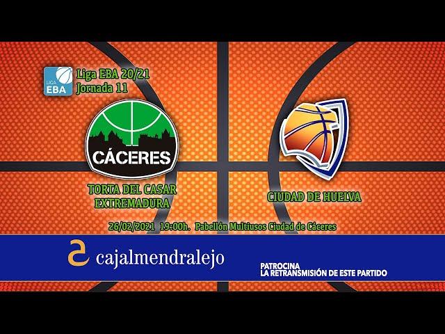 Torta del Casar Extremadura - Ciudad de Huelva (Liga EBA 20/21)