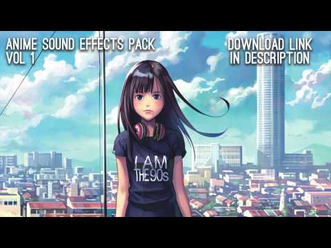 Anime Sound Effects Pack Vol. 1