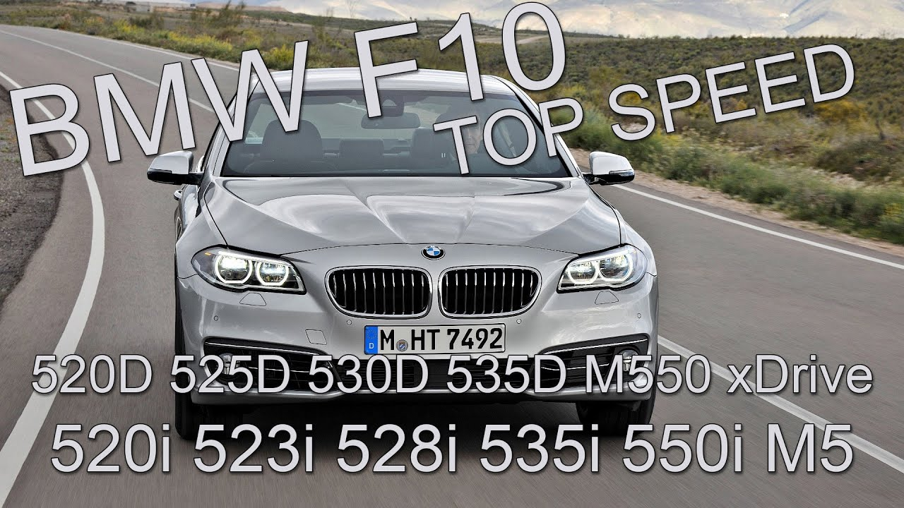 bmw f10 top speed 520d m550 xd 520i m5. Black Bedroom Furniture Sets. Home Design Ideas