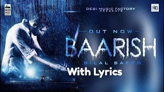 Baarish - Bilal Saeed Lyrics | Latest Punjabi Song 2018 Baarish Lyrical Video