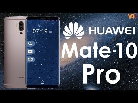 huawei 10 pro price. huawei mate 10 pro price, release date, specifications, camera -huawei 2017 first look price