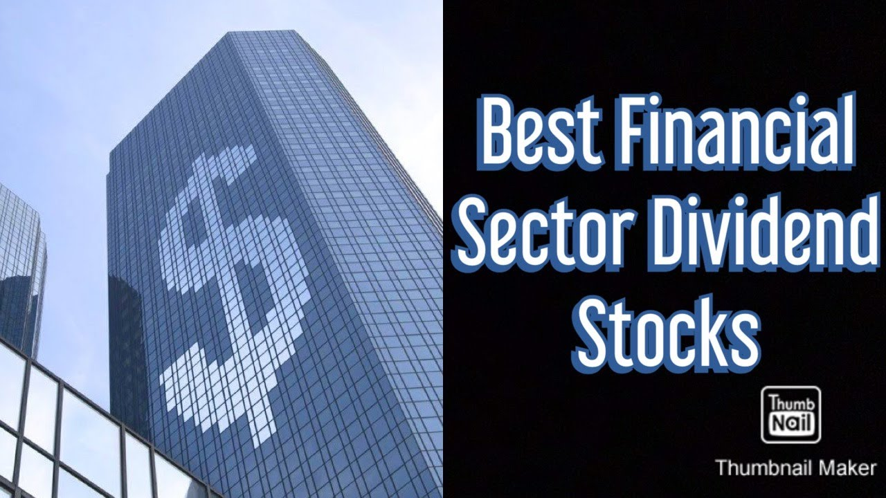 Best Dividend Stocks of the Financial Sector - YouTube