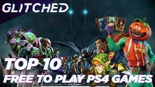 Top 10 Best FREE PS4 Games To Play in 2018