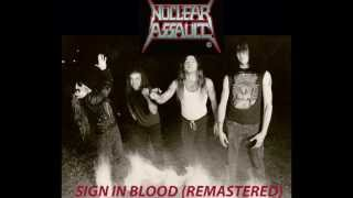 Watch Nuclear Assault Sign In Blood video