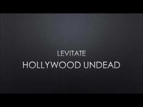 Hollywood Undead - Levitate (Lyrics)